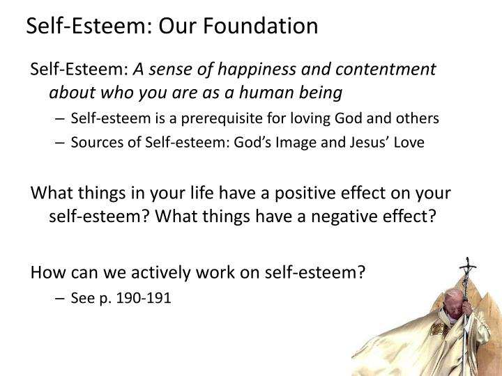 Self-Esteem: Our Foundation
