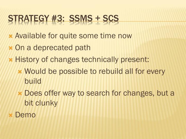 Strategy #3:  SSMS + SCS