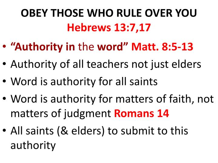 OBEY THOSE WHO RULE OVER YOU