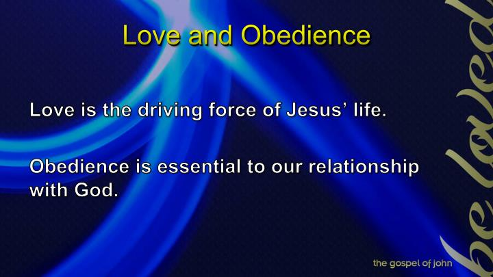 Love and Obedience