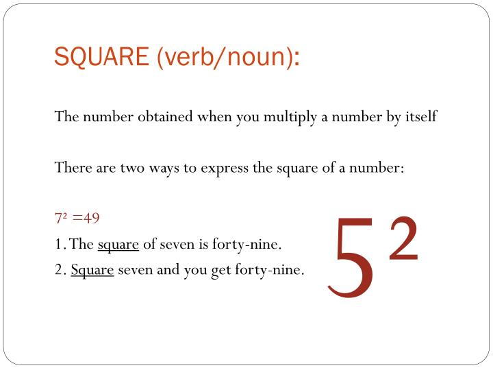 SQUARE (verb/noun):