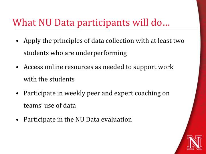 What NU Data participants will do…