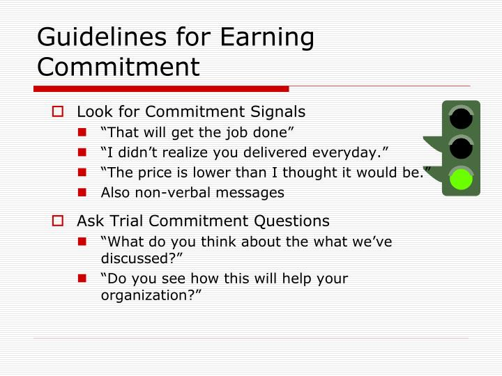 Guidelines for Earning Commitment