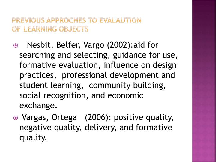 Previous approches to evalaution of learning objects
