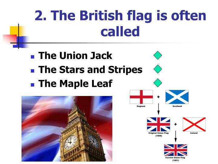2. The British flag is often called