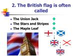 2 the british flag is often called
