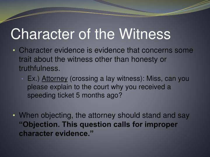 Character of the Witness