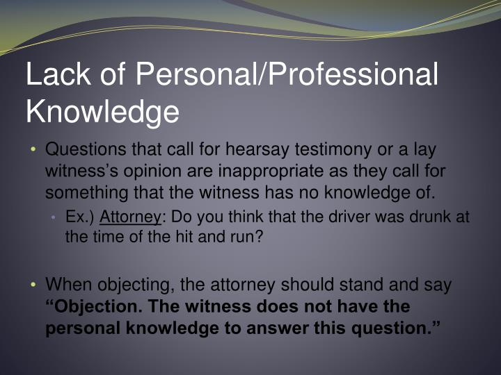 Lack of Personal/Professional Knowledge