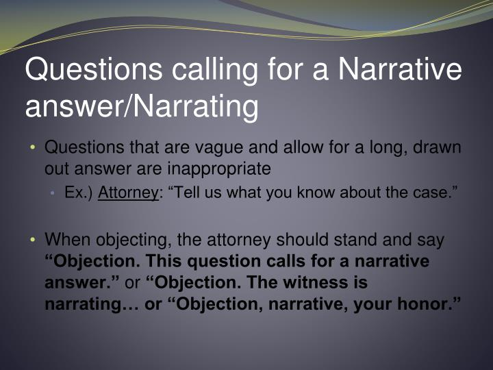Questions calling for a Narrative answer/Narrating