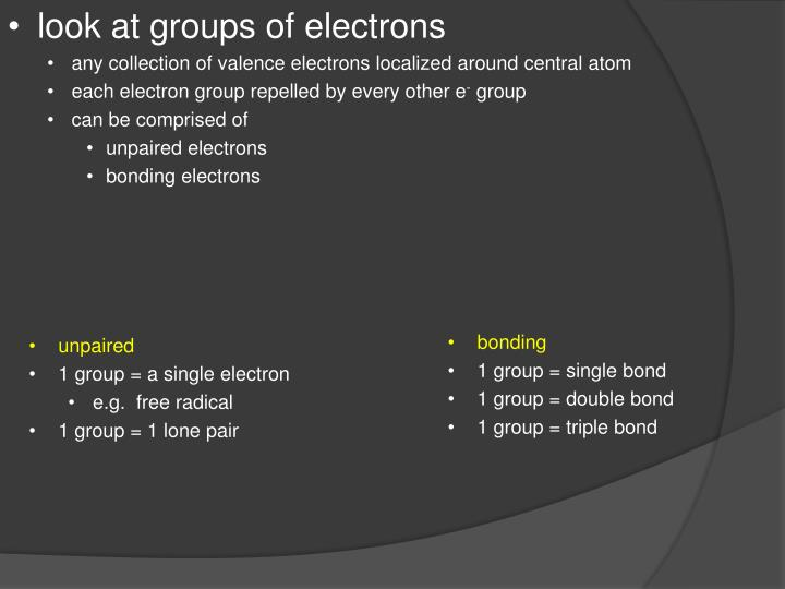 look at groups of electrons