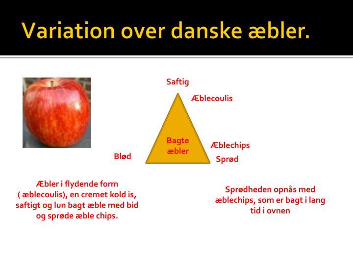 Variation over danske æbler.