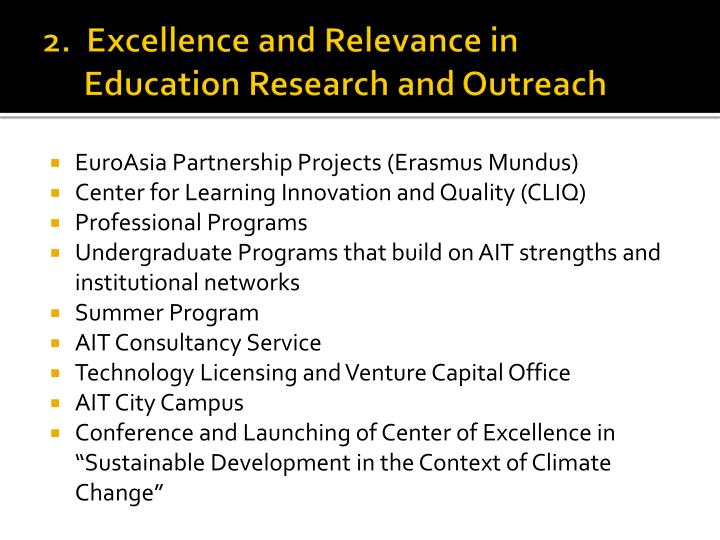 2.  Excellence and Relevance in Education Research and Outreach