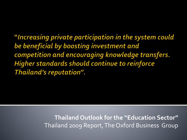 """Thailand Outlook for the """"Education Sector"""""""