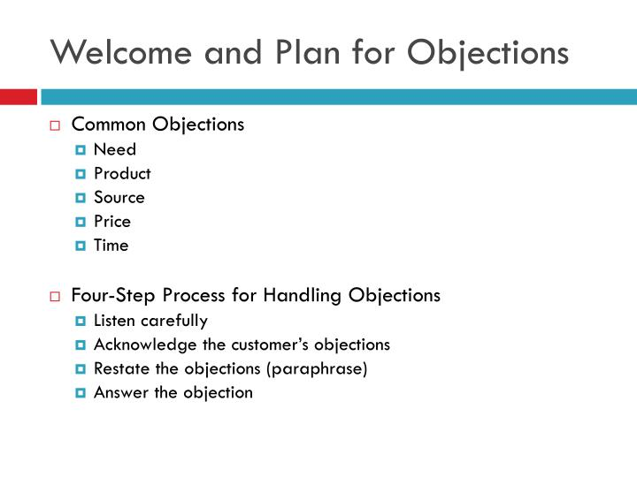 Welcome and Plan for Objections