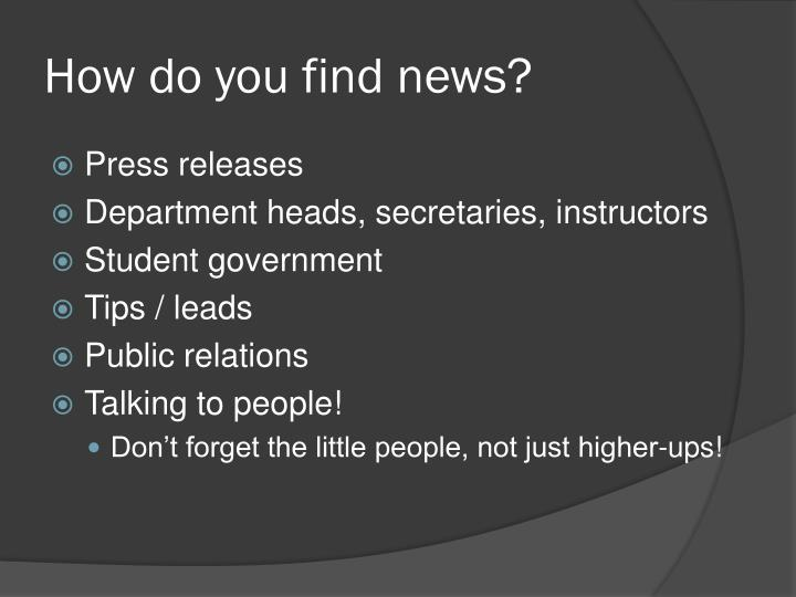 How do you find news?
