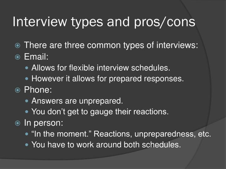 Interview types and pros/cons