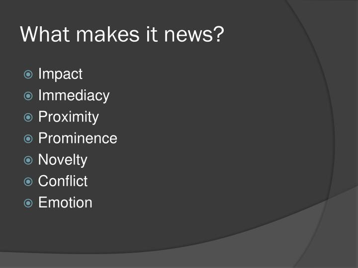 What makes it news