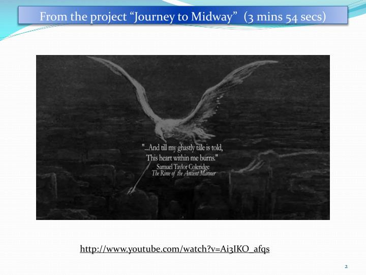 """From the project """"Journey to Midway""""  (3"""