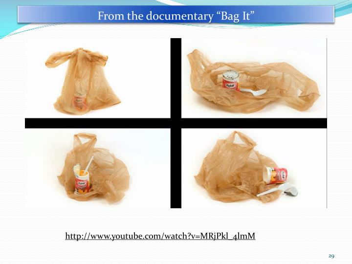 """From the documentary """"Bag It"""""""
