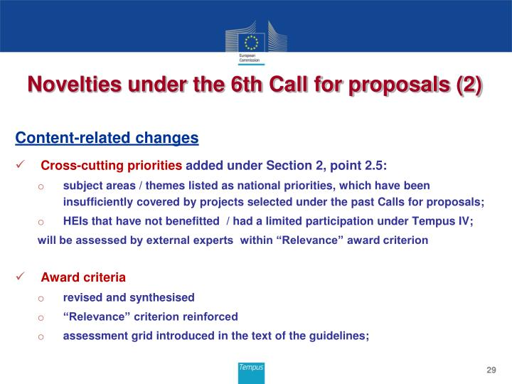 Novelties under the 6th Call for proposals (2)