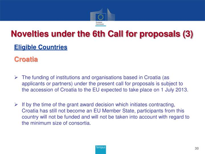 Novelties under the 6th Call for proposals (3)