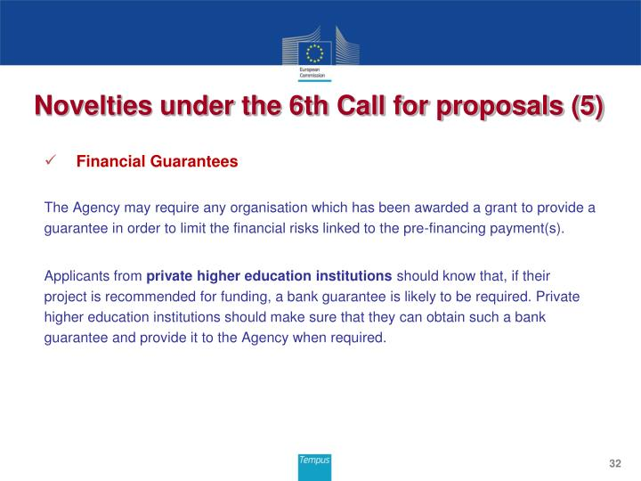 Novelties under the 6th Call for proposals (5)