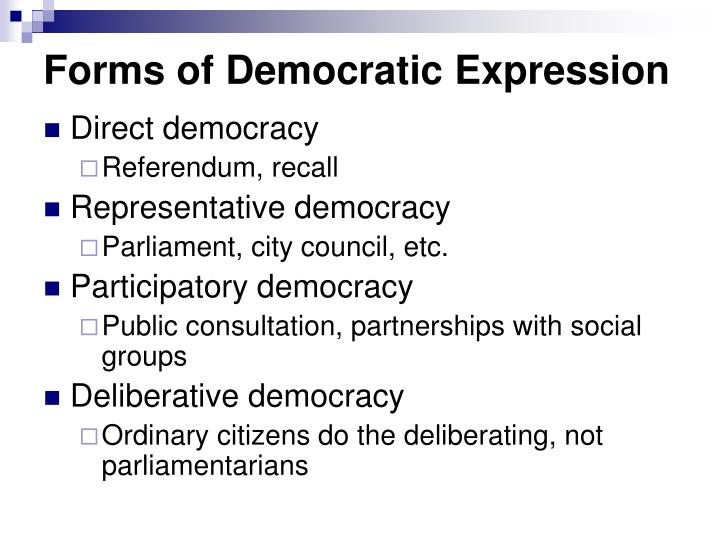 Forms of Democratic Expression