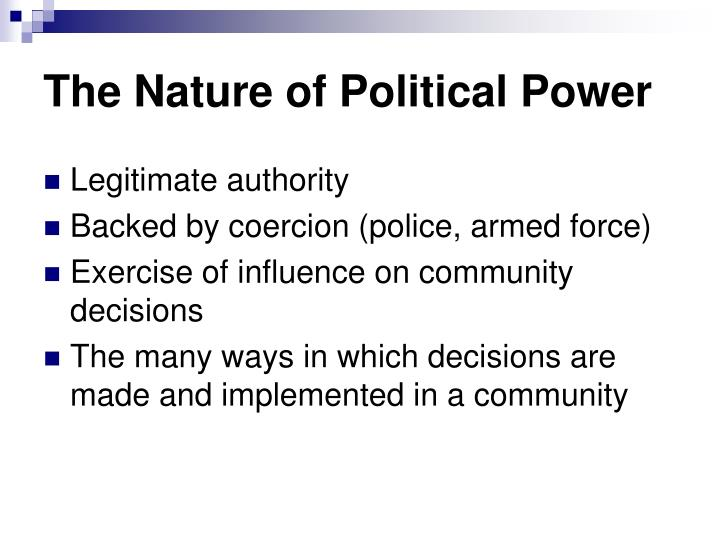The Nature of Political Power