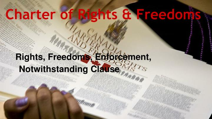 Charter of Rights & Freedoms