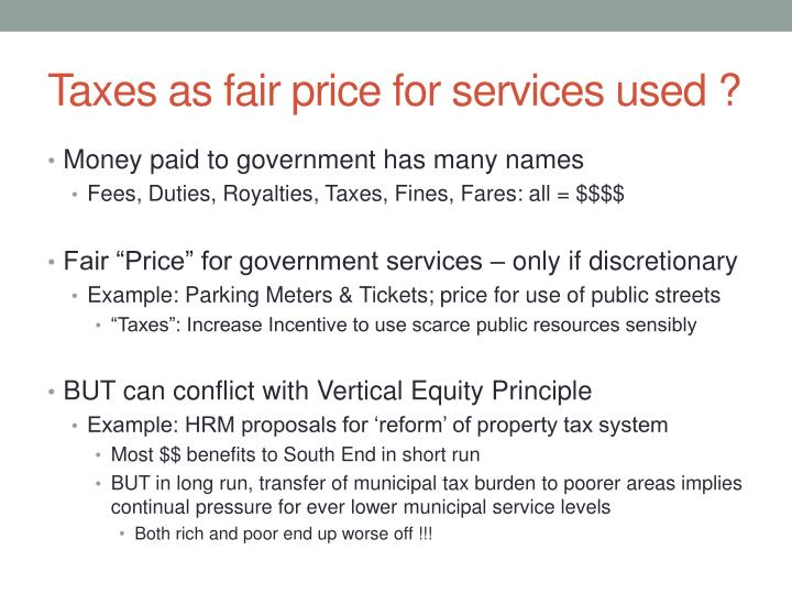 Taxes as fair price for services used ?