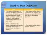 good vs poor objective