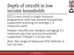depth of retrofit in low income households1