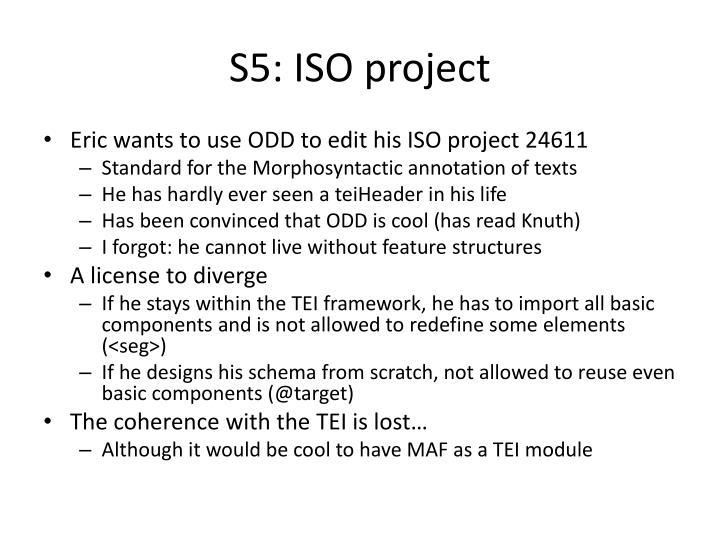 S5: ISO project