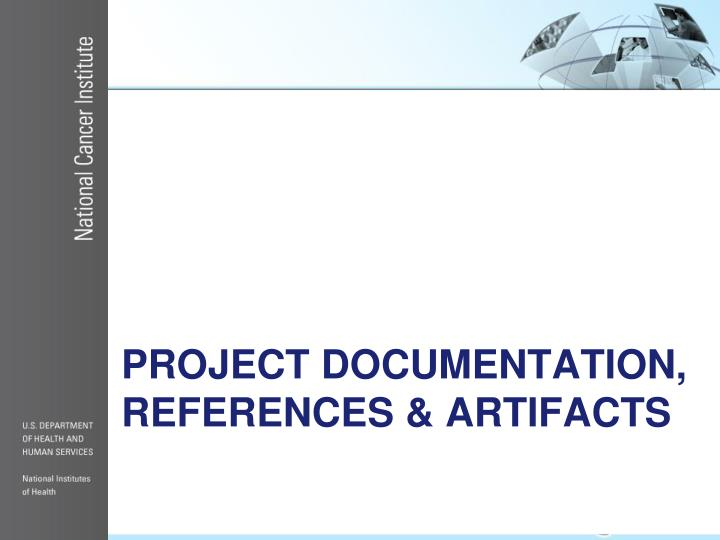 Project documentation, References & Artifacts