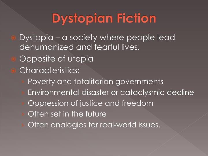 Dystopian Fiction