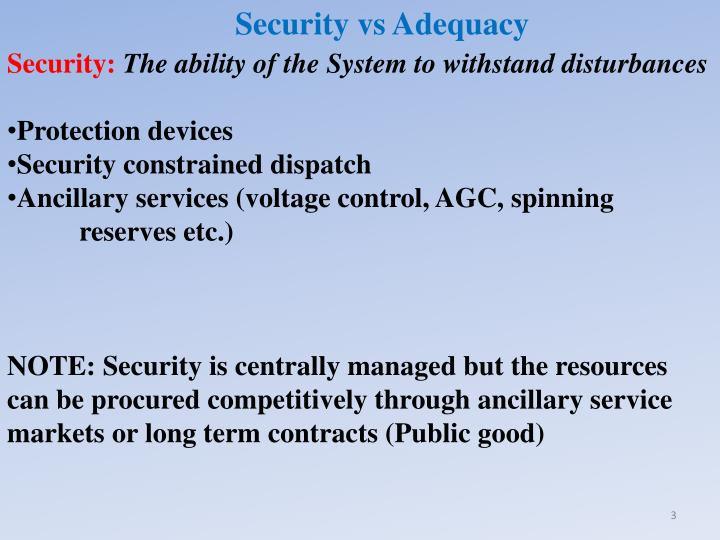 Security vs Adequacy