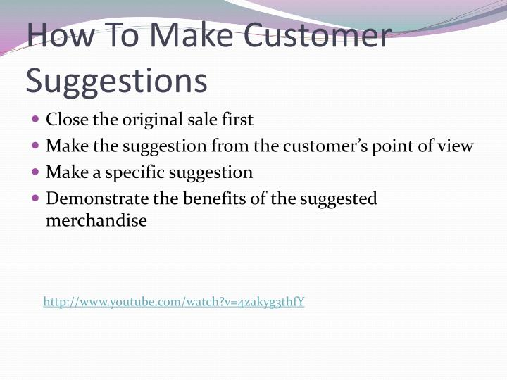 How To Make Customer Suggestions