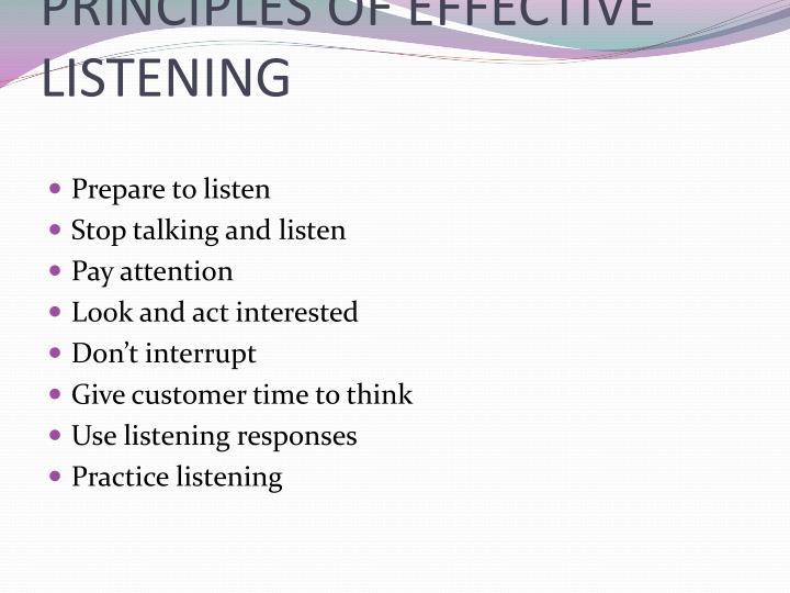 PRINCIPLES OF EFFECTIVE LISTENING
