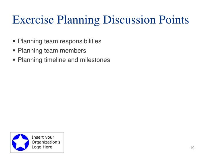 Exercise Planning Discussion Points