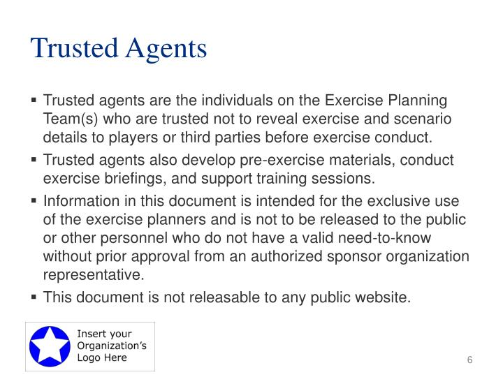 Trusted Agents