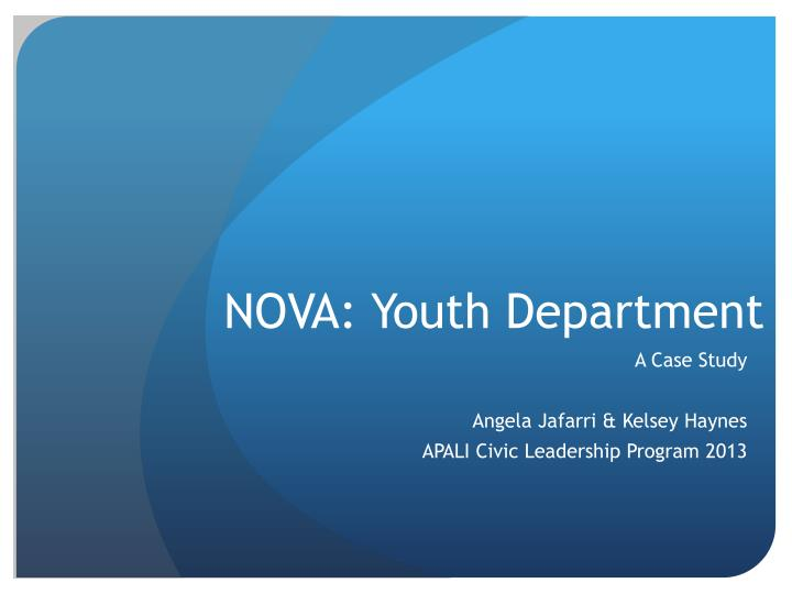 Nova youth department