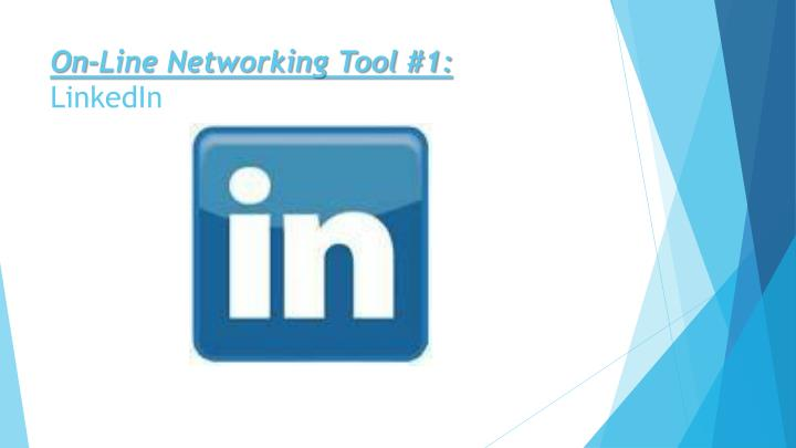 On-Line Networking Tool #1: