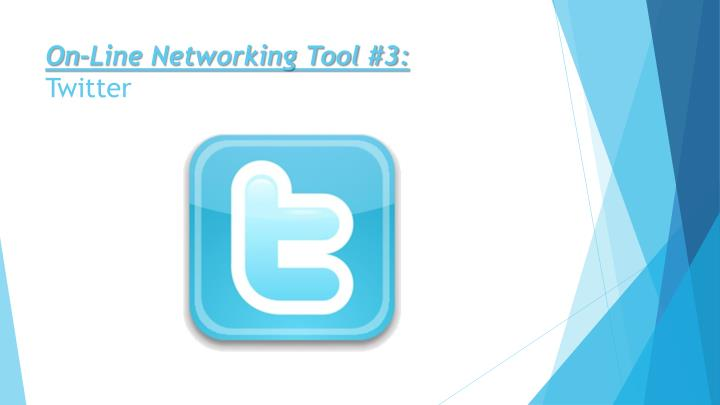 On-Line Networking Tool #3:
