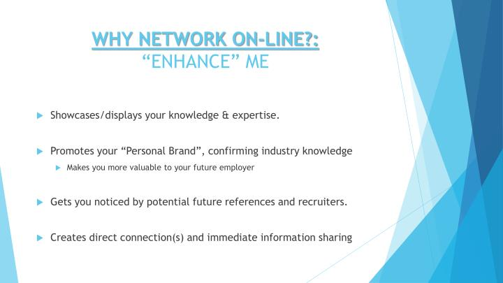 WHY NETWORK ON-LINE?: