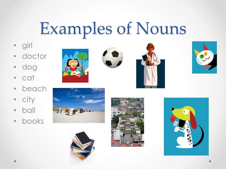 Examples of Nouns