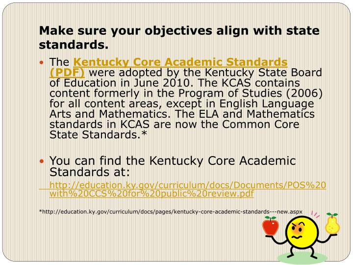 Make sure your objectives align with state standards.