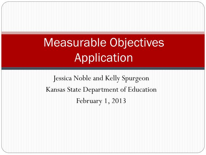 measurable objectives application