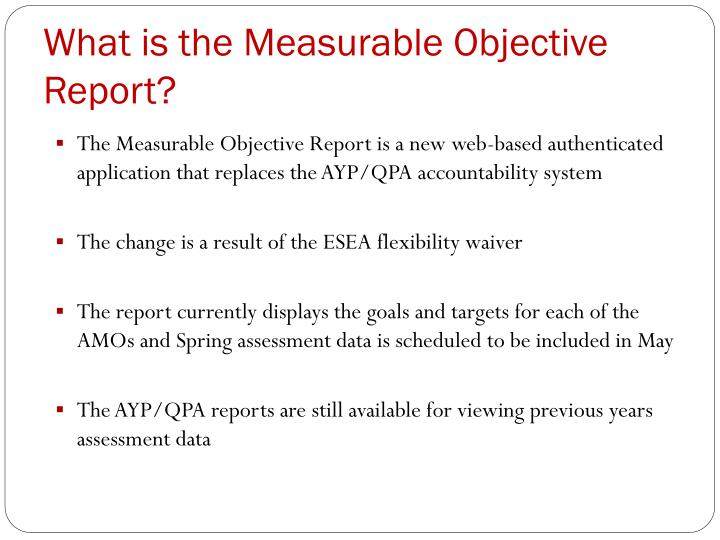 What is the measurable objective report