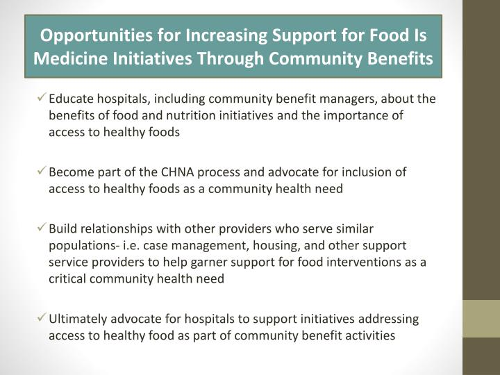 Opportunities for Increasing Support for Food Is Medicine Initiatives Through Community Benefits