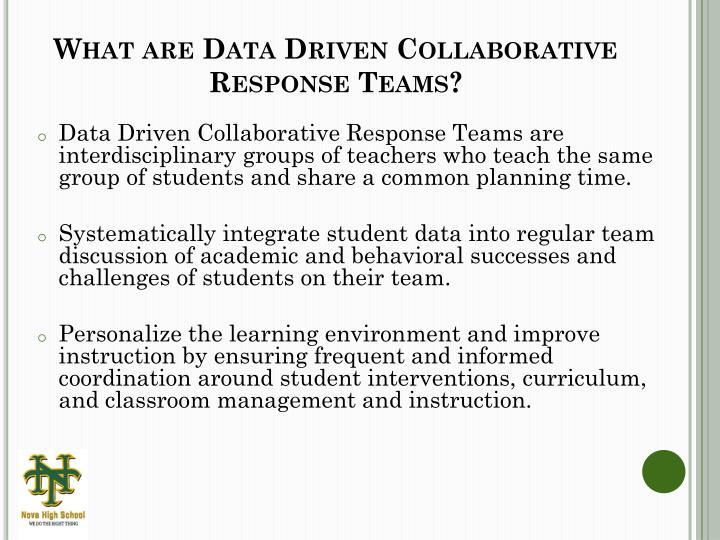 What are Data Driven Collaborative Response Teams?